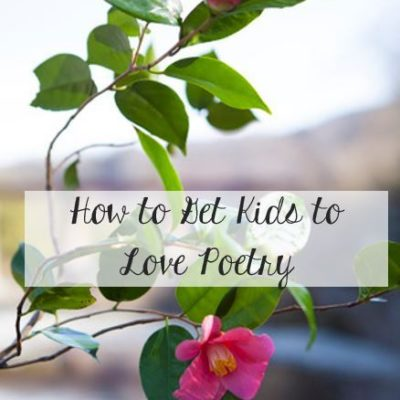 How to Get Kids to Love Poetry