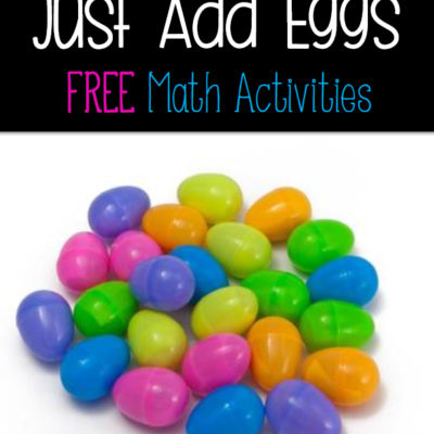 Free Easter Math Activities – Just Add Eggs