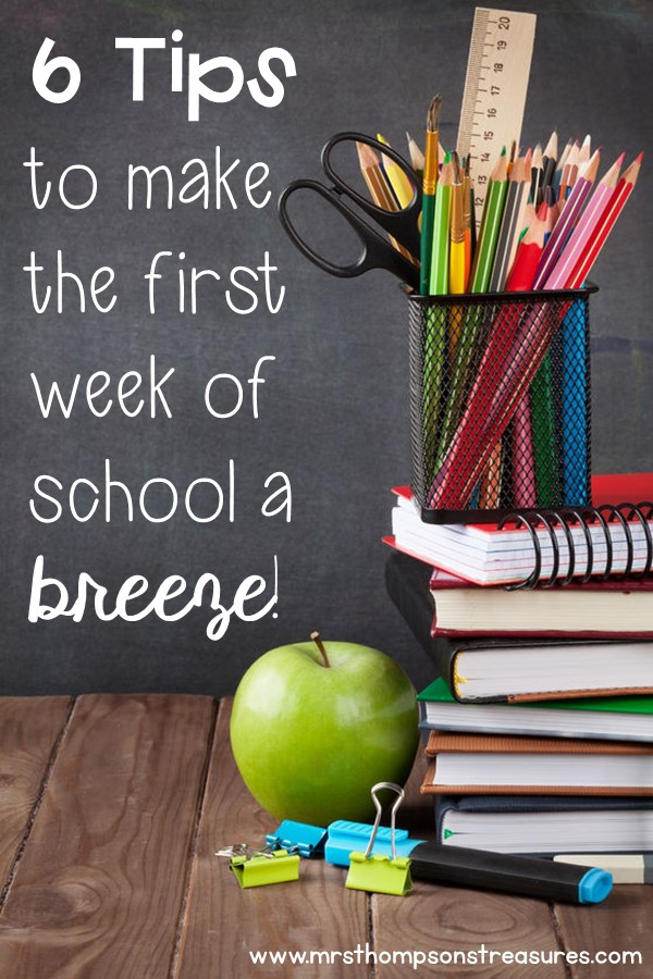 Tips to make the first week of school a breeze! #backtoschool #teachers