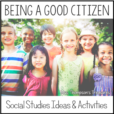 Being a Good Citizen – Social Studies Ideas