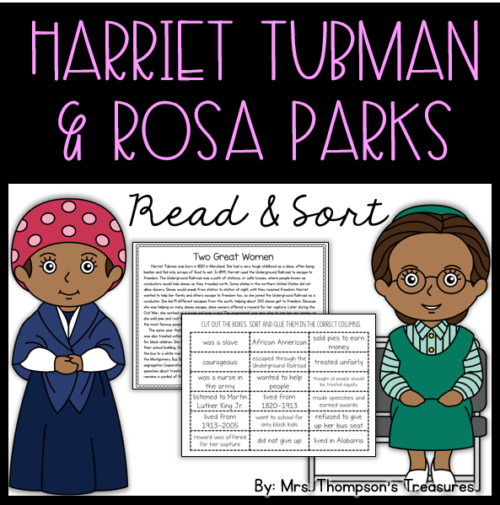 Harriet Tubman and Rosa Parks - reading comprehension passage and sorting activity.