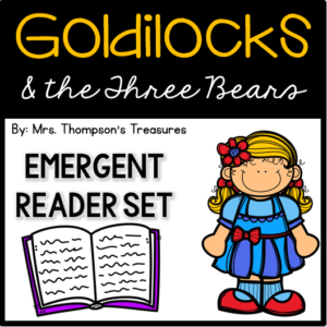 Goldilocks and the Three Bears emergent reader books.